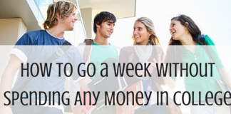 How to Spend a Week in college without money