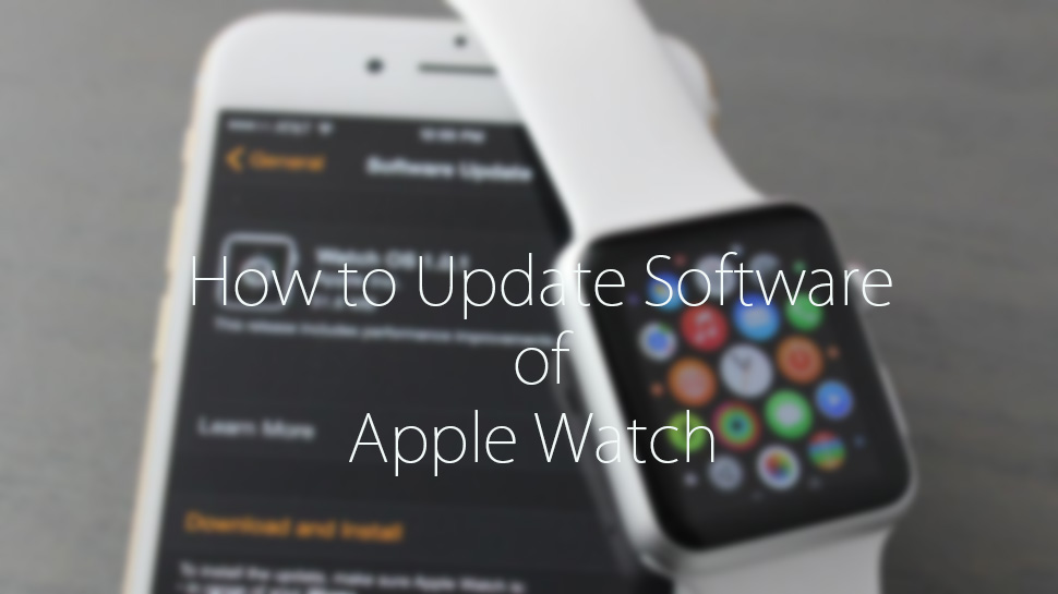 Update The Software on Your Apple Watch